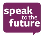 Speak to the Future