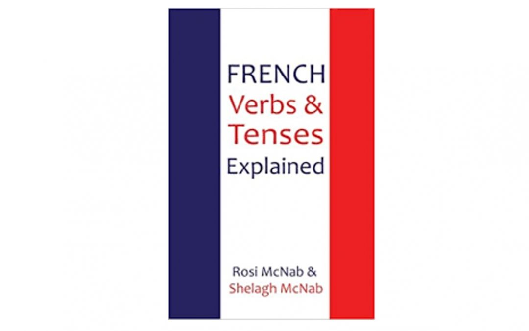 Review:- French Verbs & Tenses Explained