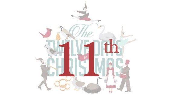 Day 11… of 12 days of Christmas from ALL