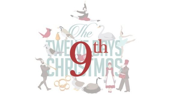 Day 9… of 12 days of Christmas from ALL