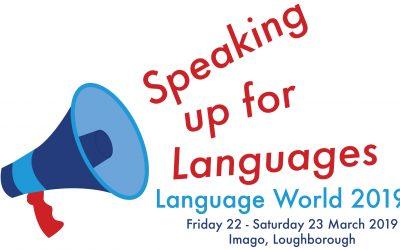 Speaking up for Languages – Language World 2019